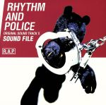 RHYTHM AND POLICE ORIGINAL SOUND TRACK 2 SOUND FILE(通常)(CDA)