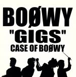 GIGS CASE OF BOOWY(通常)(CDA)