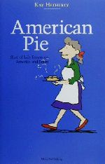 American Pie Slice of Life Essays on America and Japan(新書)