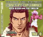 TIGER&BUNNY-SINGLE RELAY PROJECT-CIRCUIT OF HERO Vol.6(通常)(CDS)