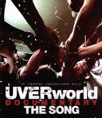 UVERworld DOCUMENTARY THE SONG(Blu-ray Disc)(BLU-RAY DISC)(DVD)