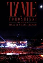 東方神起 LIVE TOUR 2013~TIME~FINAL in NISSAN STADIUM(通常)(DVD)