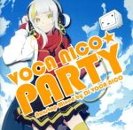VOCA NICO☆Party~Nonstop Mix~(通常)(CDA)