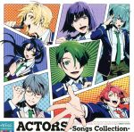 ACTORS-Songs Collection-(通常)(CDA)