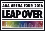 AAA ARENA TOUR 2016 - LEAP OVER -(通常)(DVD)
