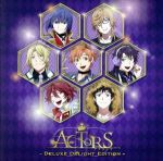 ACTORS -Deluxe Delight Edition-(通常)(CDA)