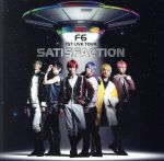 F6 1st ALBUM Satisfaction(通常)(CDA)