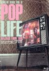 KING OF STAGE Vol.9ーPOP LIFE Release Tour 2011 at ZEPP TOKYOー(初回生産限定版)(Bluーray Disc)